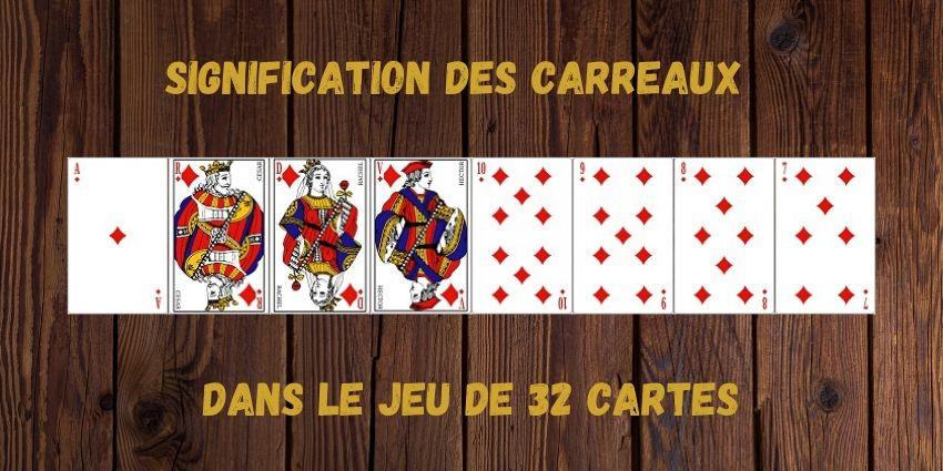 Signification-des-carreaux-dans-le-jeu-de-32-cartes.